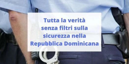 nozioni sulla sicurezza nella Repubblica Dominicana