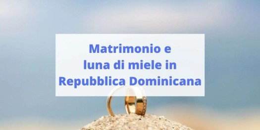 informazioni sulle nozze nella Repubblica Dominicana