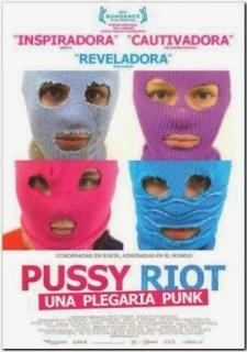 A la venta en DVD 'Pussy Riot: Una plegaria punk'
