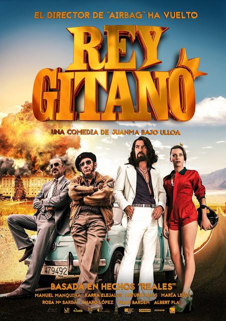 Póster oficial de la comedia 'Rey Gitano' de Juanma Bajo Ulloa