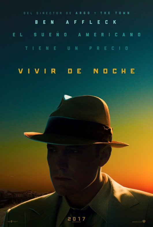 Póster y tráiler castellano de 'Vivir de noche' de Ben Affleck