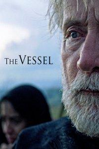 "Pósters de la película ""The Vessel"""