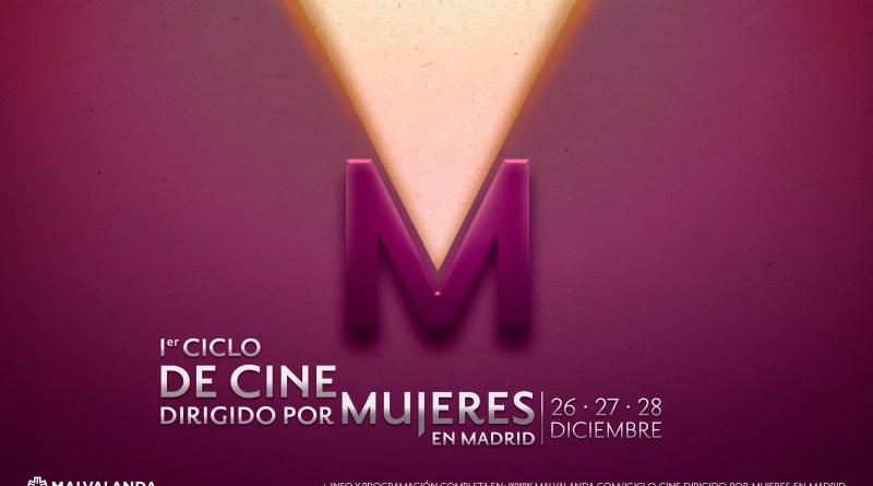 El Ciclo de Cine dirigido por Mujeres en Madrid celebra su primera edición este mes