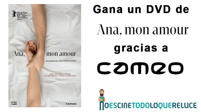 Sorteo 'Ana, mon amour': Tenemos para vosotros la película en DVD