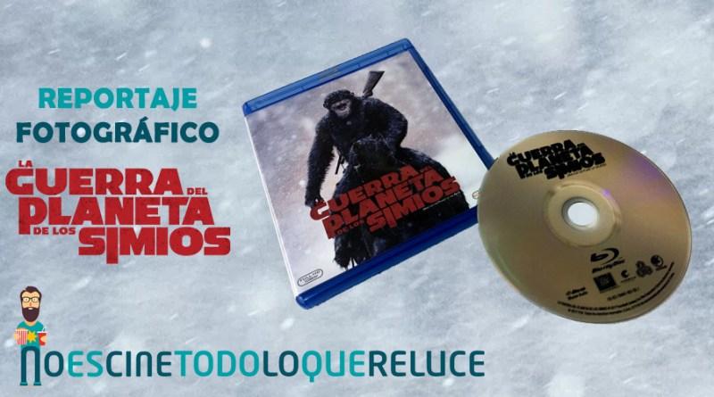 'La Guerra del Planeta de los Simios': Reportaje fotográfico y análisis de la edición Blu-ray