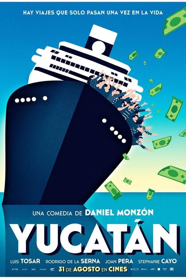 """Pósters de la película """"Yucatán"""""""