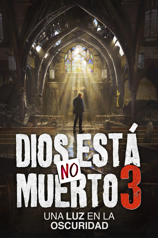 """Pósters de la película """"Dios No Está Muerto 3"""""""