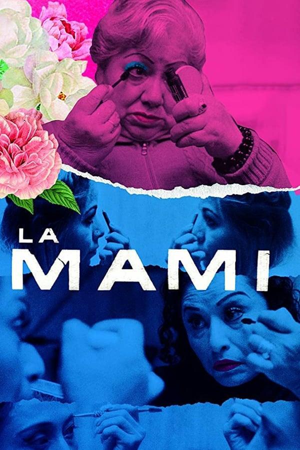 """Pósters de la película """"La Mami"""""""