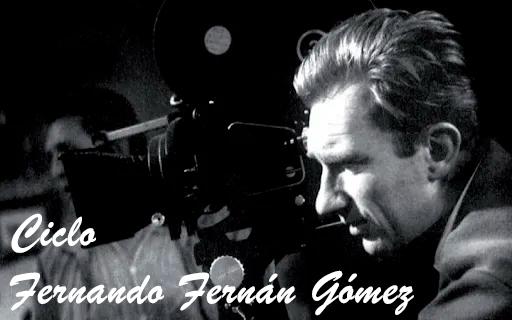 Ciclo Fernando Fernán Gómez