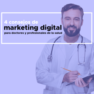 marketing_digital_para_doctores_y_profesionales_de_la_salud