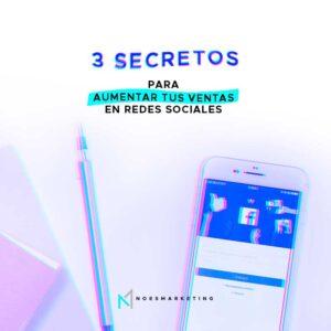 3 secretos para aumentar tus ventas en redes sociales