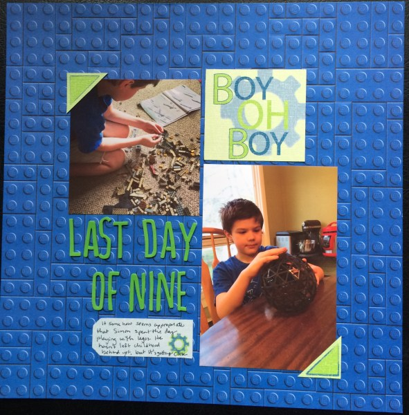 last day of nine ||noexcusescrapbooking.com