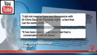 7 News Brisbane: Newman has formally responded to allegations he verbally abused Dr Chris Davis.