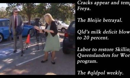 Cracks show and tempers Freya, the #qldpol weekly: @Qldaah