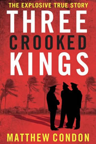 "Matthew Condon author of ""Three Crooked Kings""."