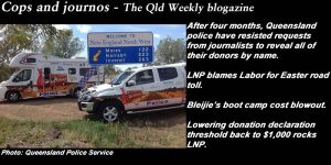 Cops and journos - The Qld Weekly blogazine