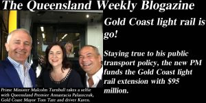 Gold Coast light rail is go! Staying true to his public transport policy, the new PM funds the Gold Coast light rail extension with $95 million.