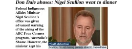 Don Dale abuses: Nigel Scullion went to dinner