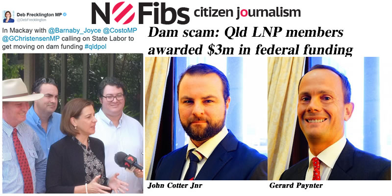 Dam scam: $3m in federal funds awarded to Qld LNP connected