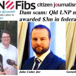Dam scam: $3m in federal funds awarded to Qld LNP connected consortium – @qldaah #auspol #qldpol