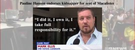 Pauline Hanson endorses kidnapper for seat of Macalister