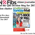Pt 1 of Qld election blog for 2017 – Election chatter #qldvotes #qldpol @Qldaah