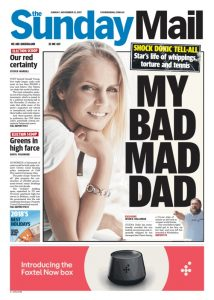 November 12, 2017 The Sunday Mail - My Bad Mad Dad