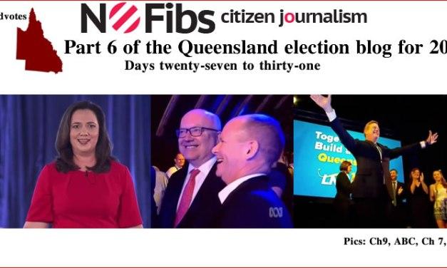 Part 6 of the Queensland election blog for 2017 – #qldvotes #qldpol @Qldaah