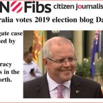 #AusVotes Day 12 – #Watergate case dismissed by PM: @qldaah #qldpol