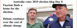 Australia votes 2019 election blog Day 8
