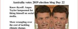 Australia votes 2019 election blog Day 22