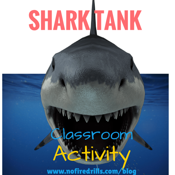 SHARK TANK FOR YOUR CLASSROOM