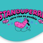 STANDUPERRAS HABLAN DE TODO