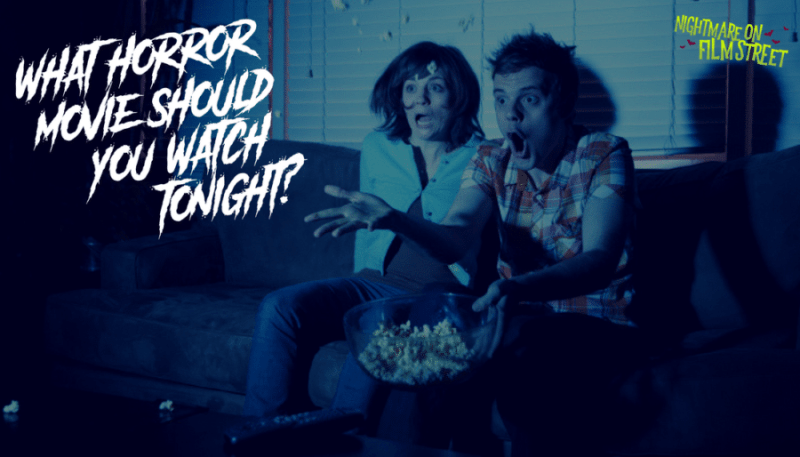 what horror movie should you watch tonight