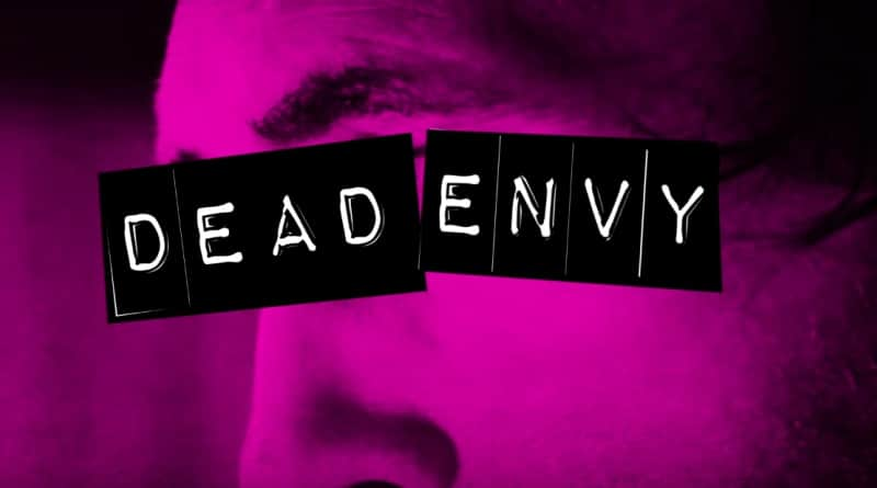 [Trailer] DEAD ENVY Promises a Thriller Full of Sex, Hair, & Rock n' Roll
