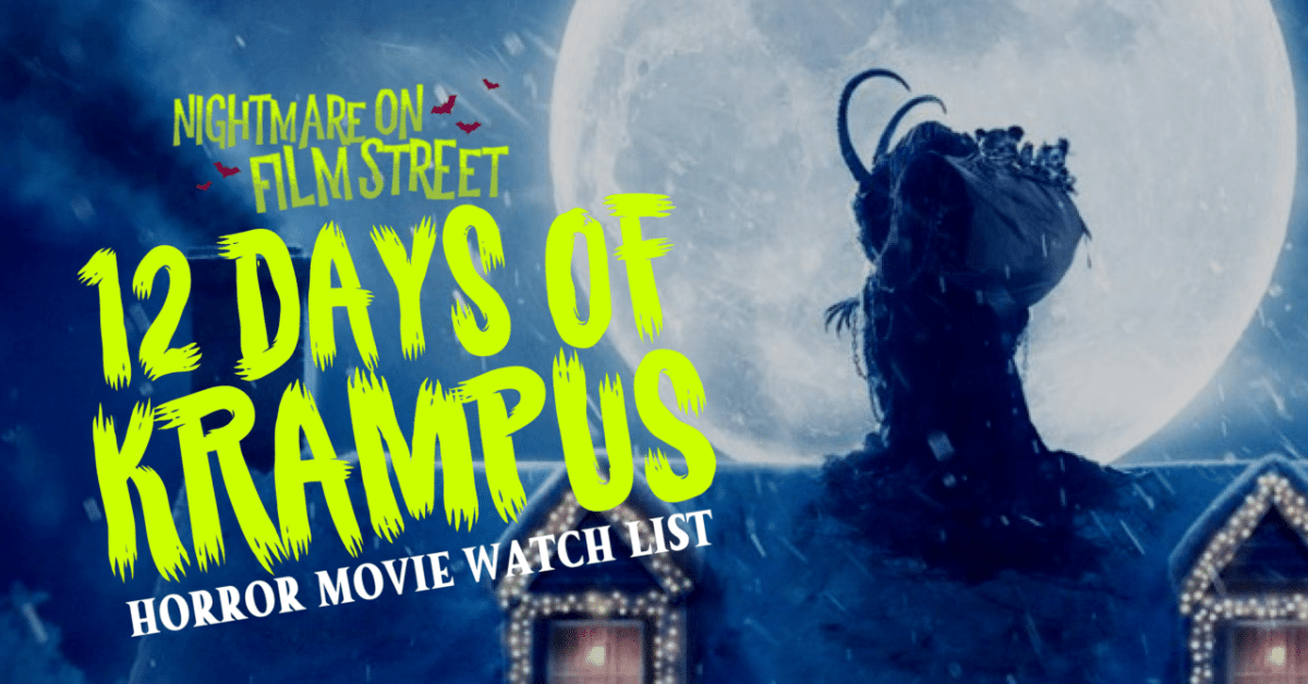 12 DAYS OF KRAMPUS: Horror Movie Marathon - December 13-25!