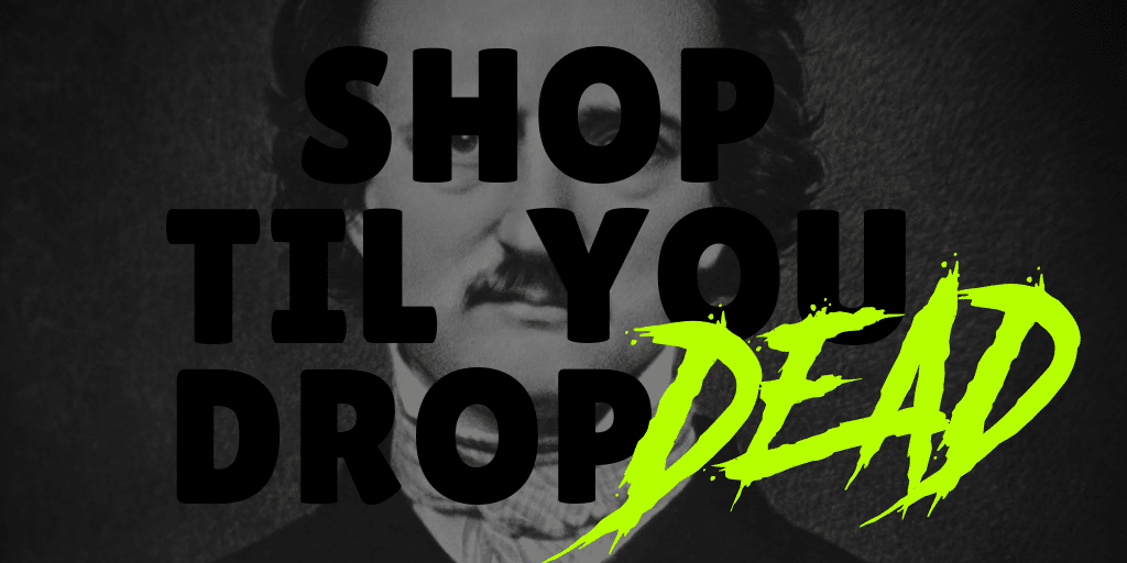 [Shop Til You Drop.. Dead] 10 Eerie Items For A Midnight Dreary With Edgar Allan Poe