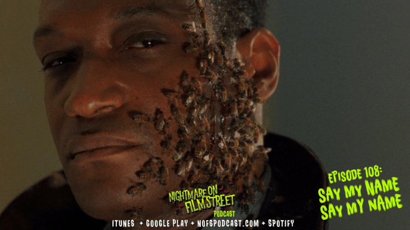 new episode of nightmare on film street horror podcast say my name beetlejuice candyman movie (1)