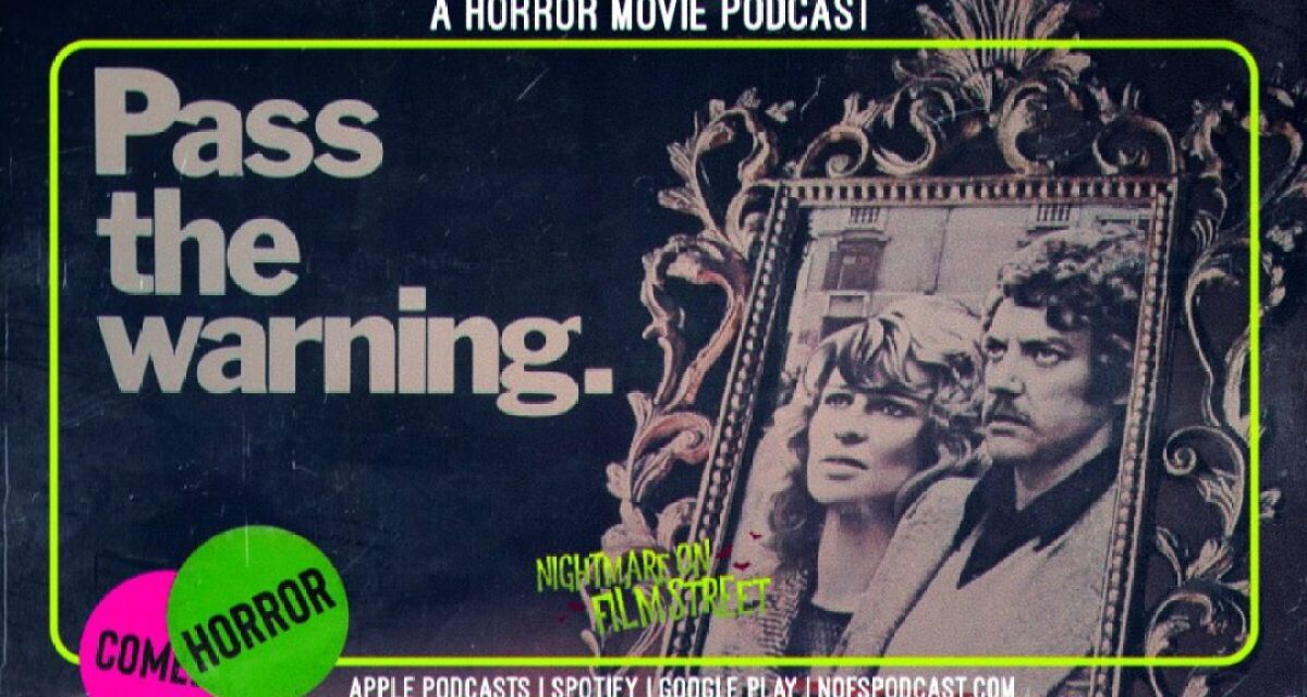 [Podcast] Ghosts of The Past; DON'T LOOK NOW vs. THE CHANGELING