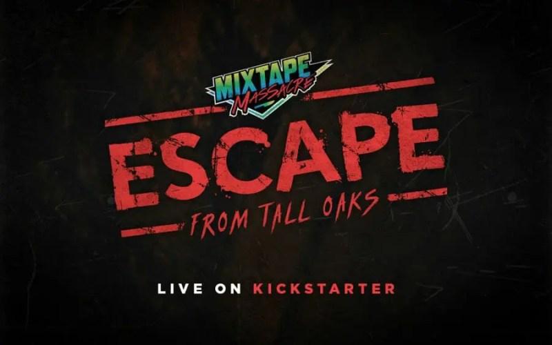 mixtape massacre escape from tall oaks