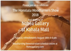 Honolulu Woodturners Show 2018 through Sept. 2 at Kahala Mall