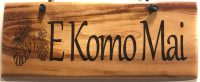 "'E Komo Mai' Small Hanging Koa Plaque 2.75""x 7"" (representative) by Honolulu Woodworking Designs $24"