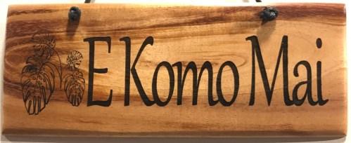"'E Komo Mai' Small Hanging Koa Plaque 2.75""x 7"" (representative) by Honolulu Woodworking Designs $24"