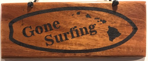 """'Gone Surfing' Small Hanging Koa Plaque 2.75""""x 7"""" (representative) by Honolulu Woodworking Designs $24"""
