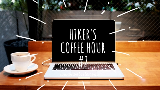 Hiker's & Traveler's Coffee Hour #2