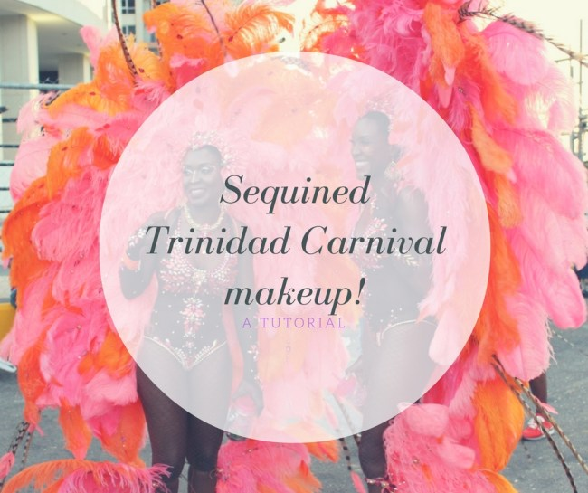 Carnival makeup tutorial Trinidad
