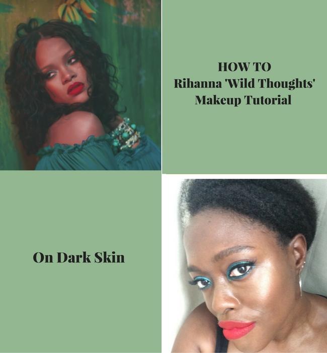 rihanna makeup wild thoughts main