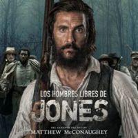 Los hombres libres de Jones, la historia de Newton Knight y su lucha contra la igualdad y el fin de la esclavitud