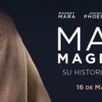 María Magdalena, la historia bíblica vista desde la perspectiva de María de Magdala con la brillante interpretación de Rooney Mara