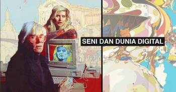 Seni & Dunia Digital